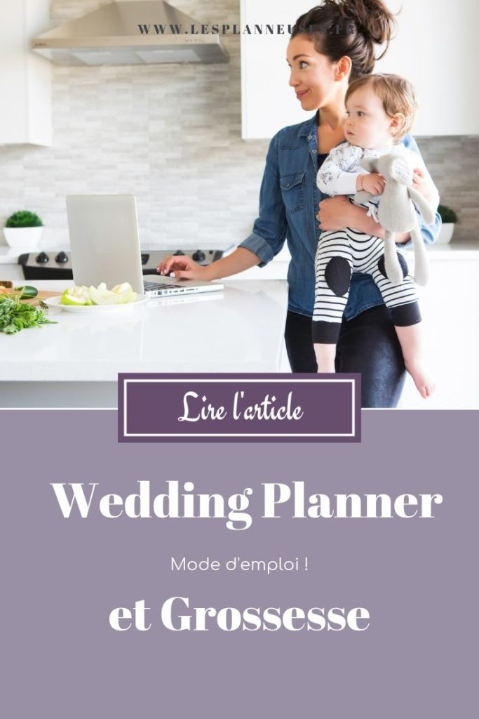 Wedding Planner et Grossesse - Les Planneuses Blog Wedding Business